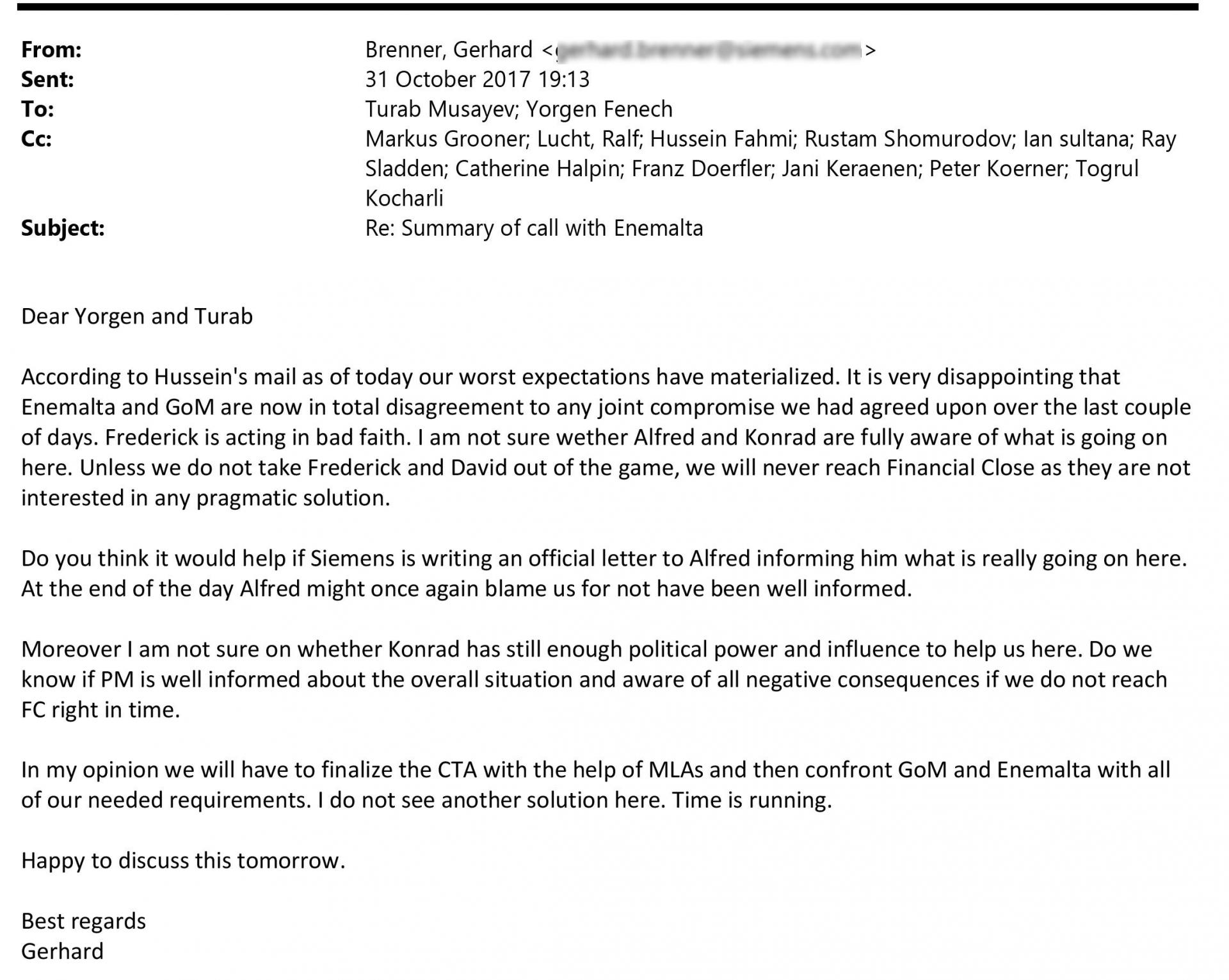 An email sent by Gerhard Brenner on October 31, 2017, in which he raised concerns over whether Konrad Mizzi still had enough clout to help Electrogas.