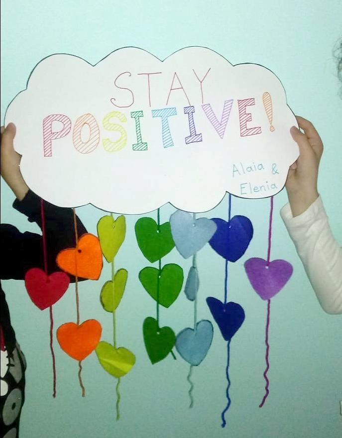 Alaia, 12, and Elenia, 9, want us to stay positive.