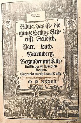 The German translation of the Bible by Martin Luther, 1534.