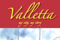 Valletta – My City, My Story