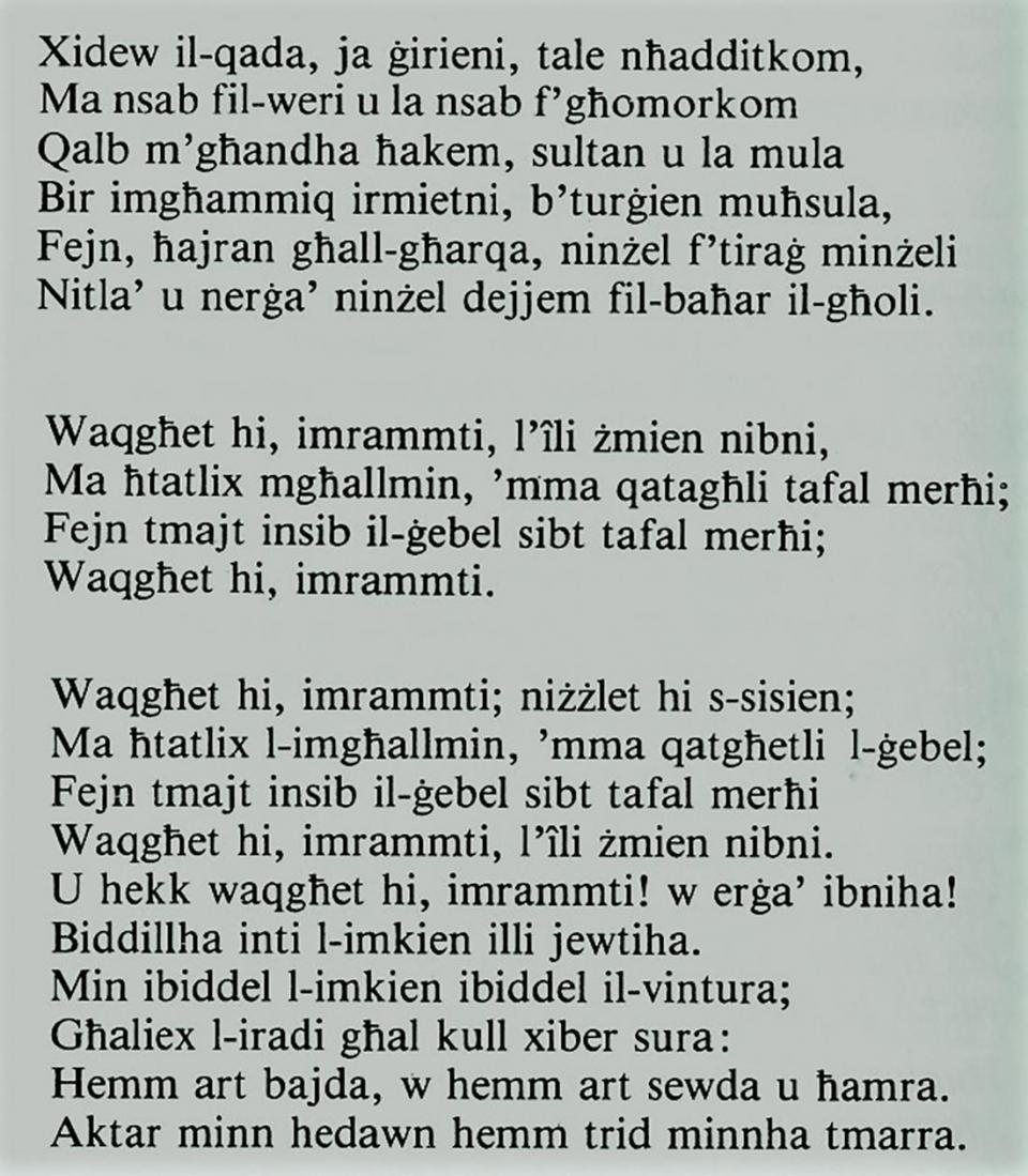 Transliteration of Cantilena in modern Maltese spelling.  Source: Wettinger &;  1983 Fsadni publication, page 48