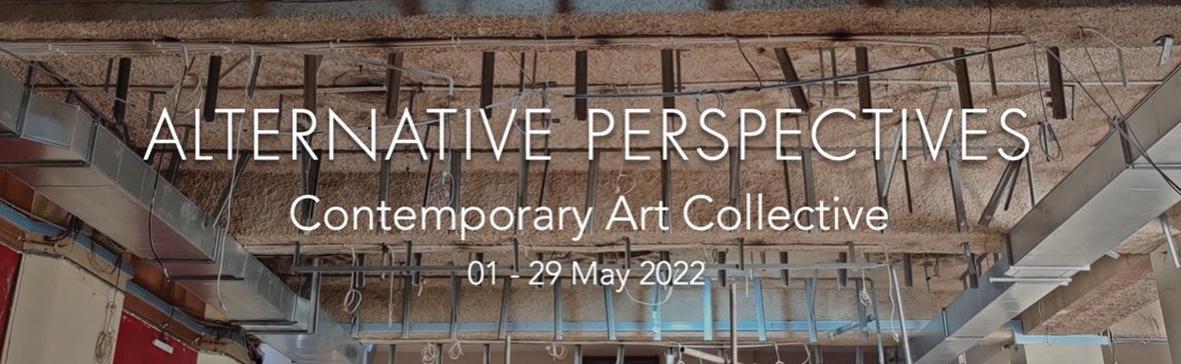 Alternative Perspectives, a contemporary collective art exhibition
