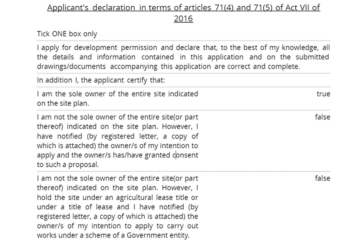 The declaration submitted by the developer to the Planning Authority.